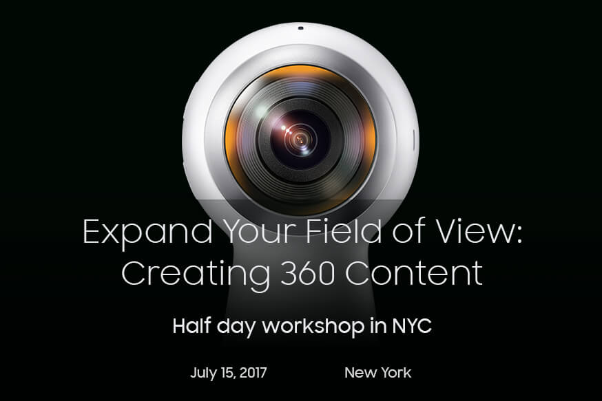 Expand Your Field of View: Creating 360 Content